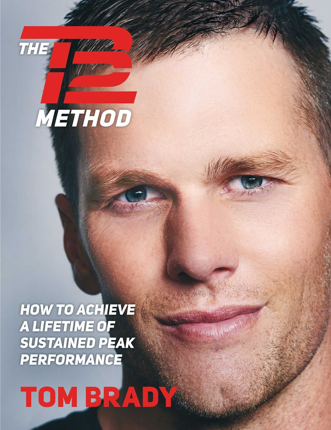 Tom Brady TB12 Method