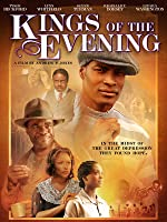 Kings of the Evening [HD]