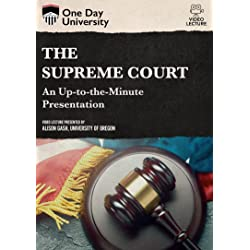 The Supreme Court: An Up-to-the-minute Presentation