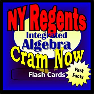 NY Regents Prep Test INTEGRATED ALGEBRA Flash Cards--CRAM NOW!--Regents Exam Review Book & Study Guide (NY Regents Cram Now! 1)