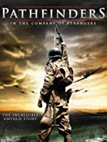 Pathfinders: In The Company Of Strangers [HD]