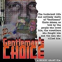 Gentleman's Choice