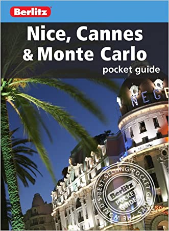 Berlitz: Nice, Cannes and Monte Carlo Pocket Guide (Berlitz Pocket Guides)