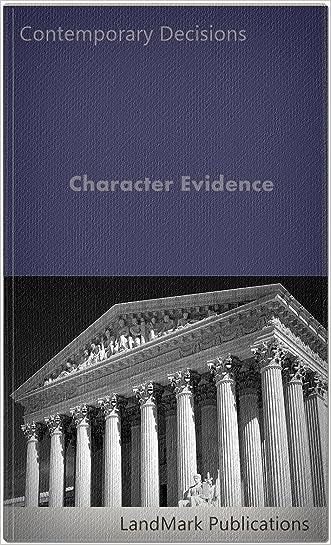 Character Evidence (Litigator Series)