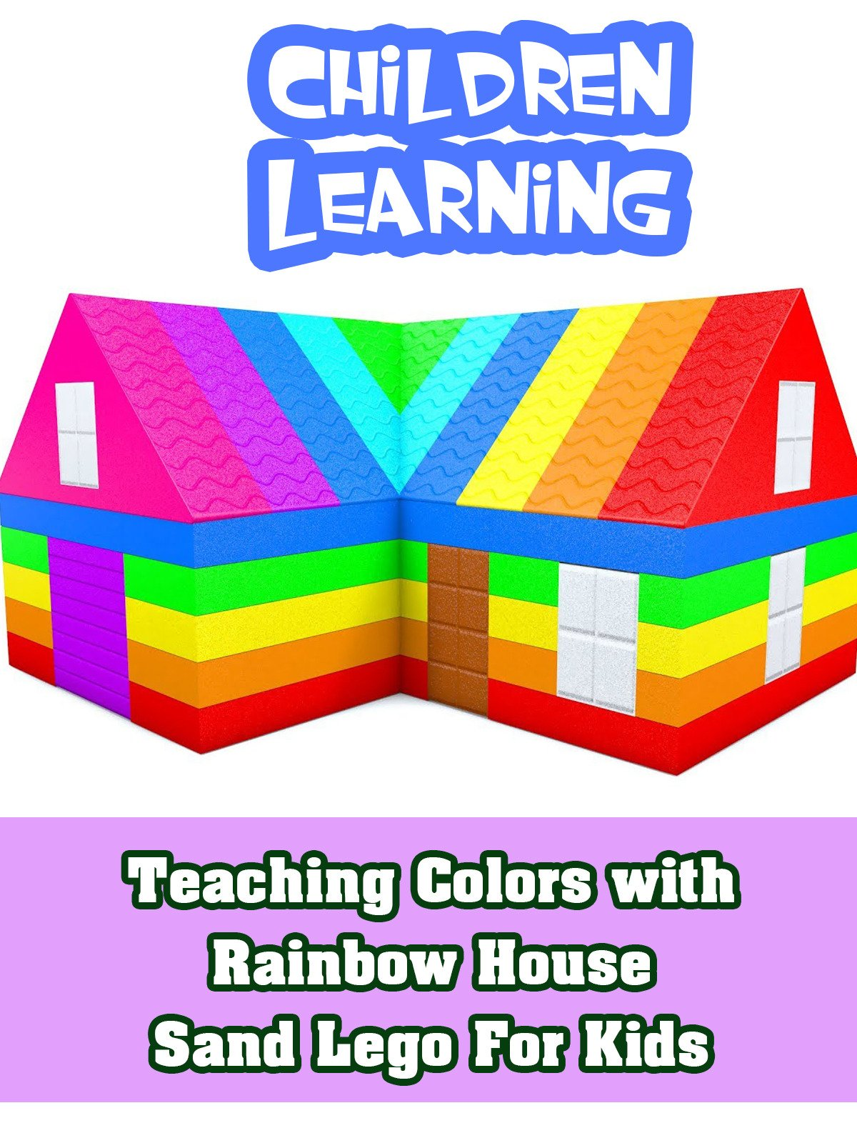 Teaching Colors with Rainbow House Sand Lego For Kids