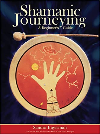 Shamanic Journeying: A Beginner's Guide