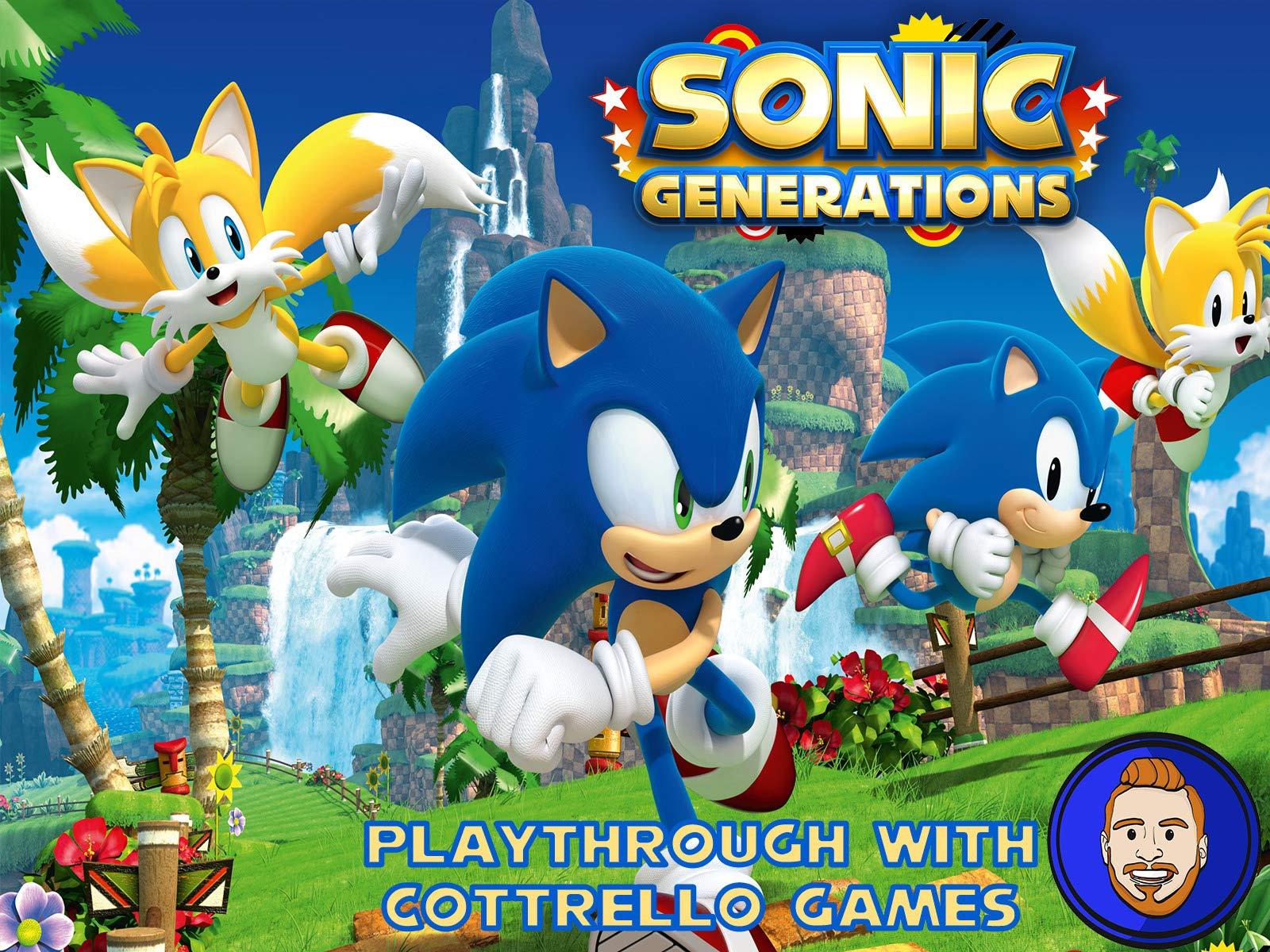Watch Sonic Generations Playthrough With Cottrello Games On Amazon Prime Video Uk Newonamzprimeuk