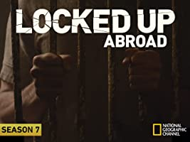 Locked Up Abroad, Season 7