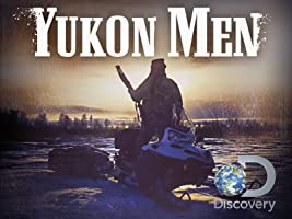 Yukon Men Season 5