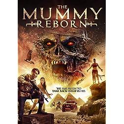 The Mummy Reborn