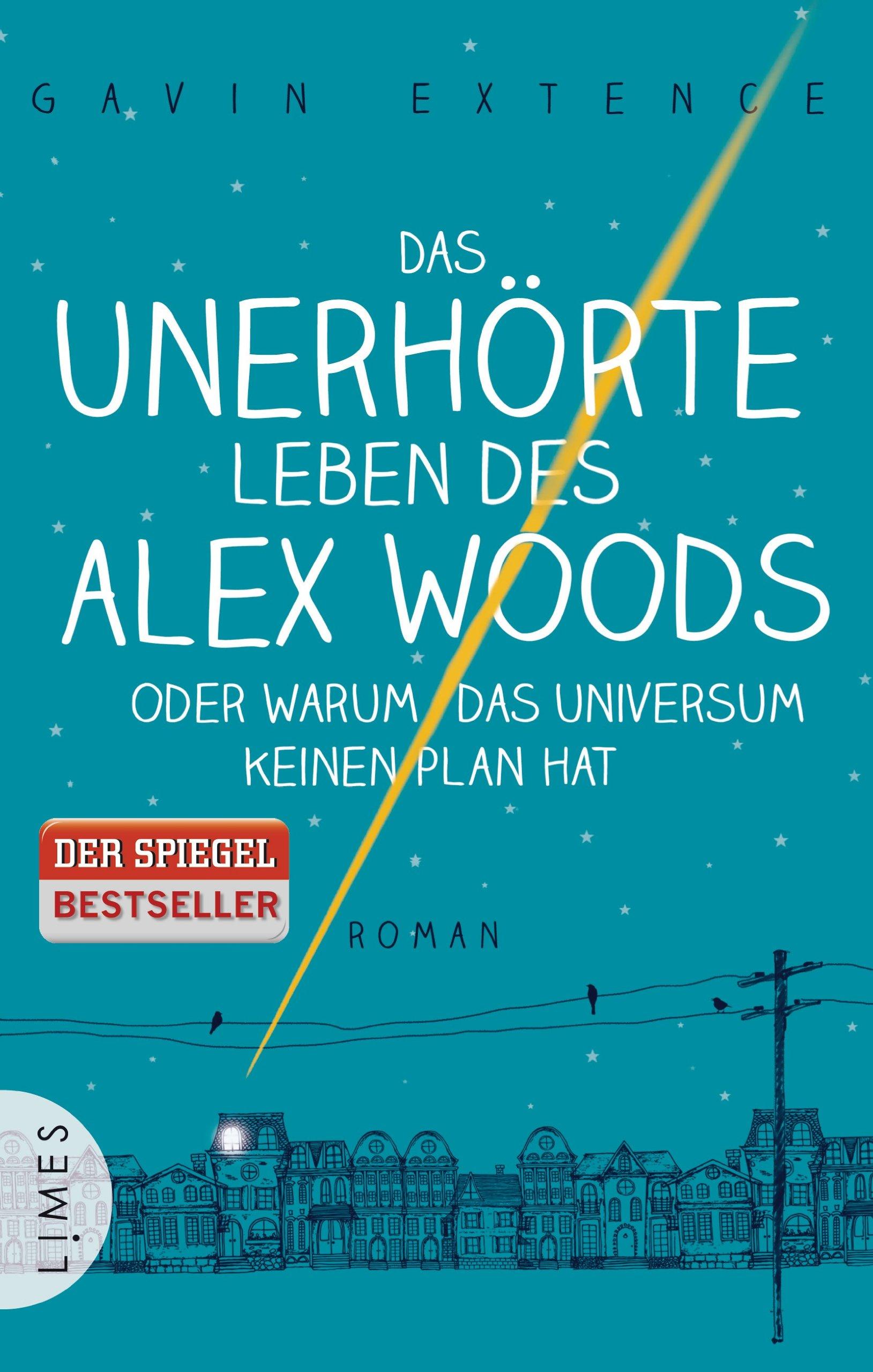 Das unerhörte Leben des Alex Woods von Gavin Extence