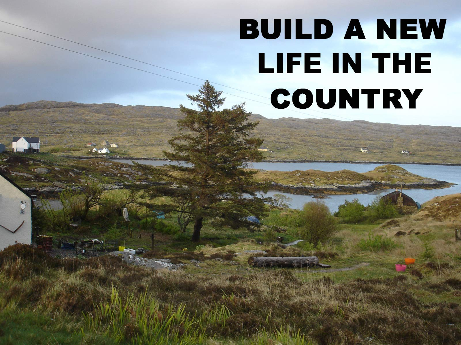 Build A New Life In The Country - Season 4