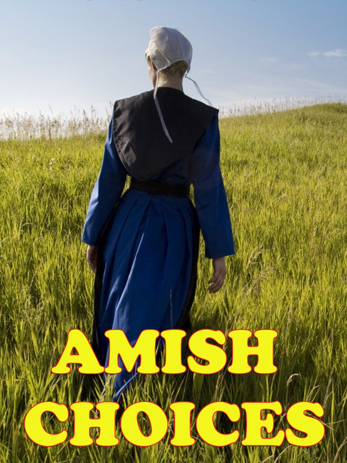 Amish Choices