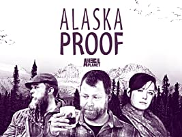 Alaska Proof Season 1