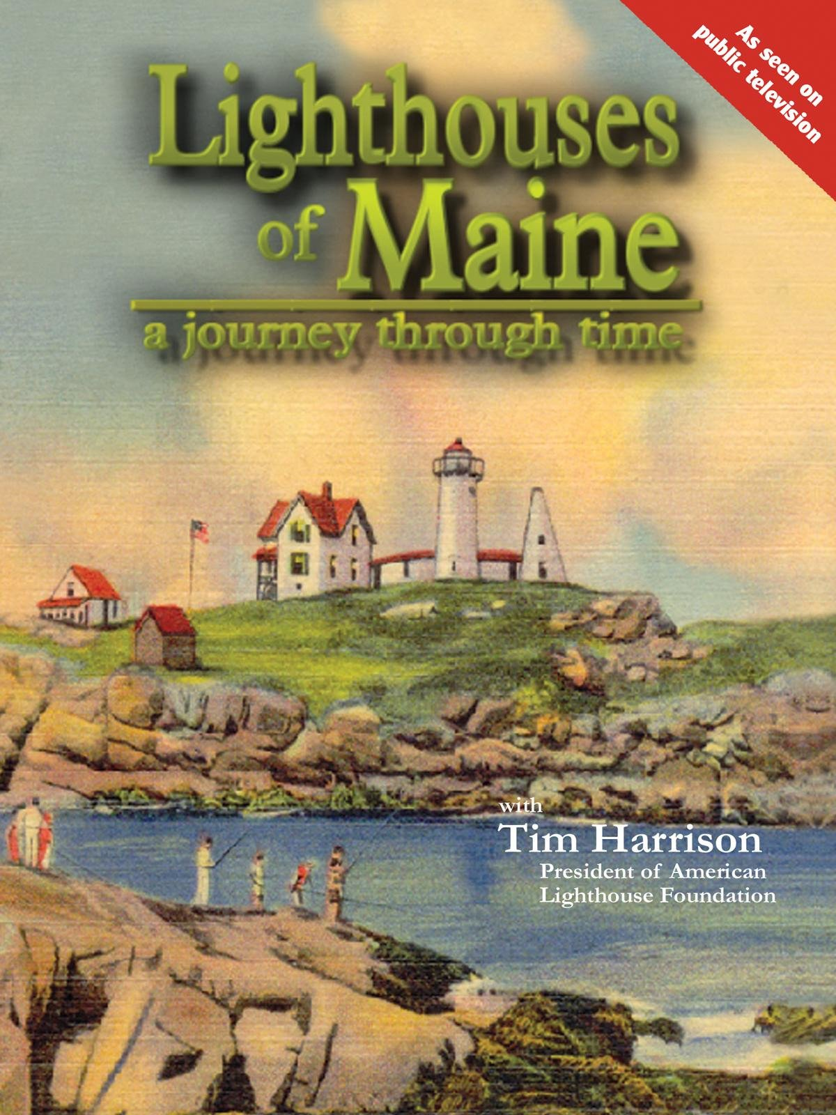 Lighthouses of Maine, Journey Through Time on Amazon Prime Video UK