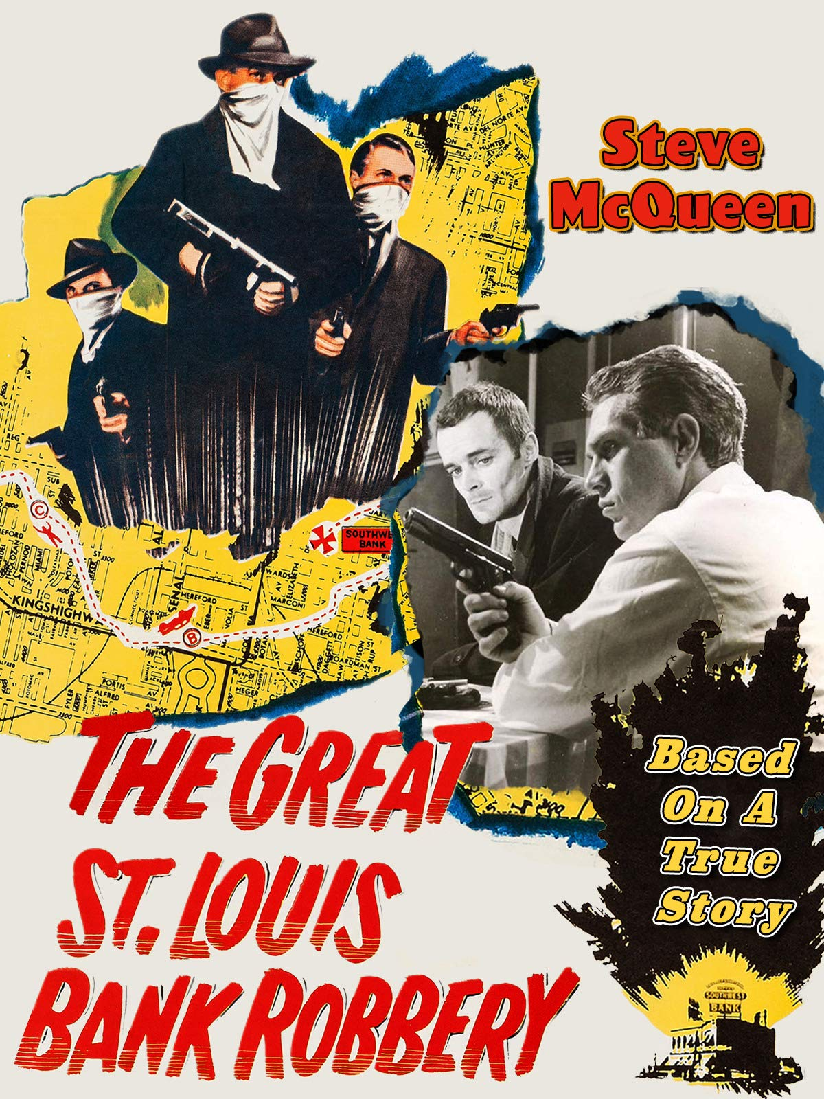 The Great St. Louis Bank Robbery - Steve McQueen, Based On A True Story on Amazon Prime Video UK