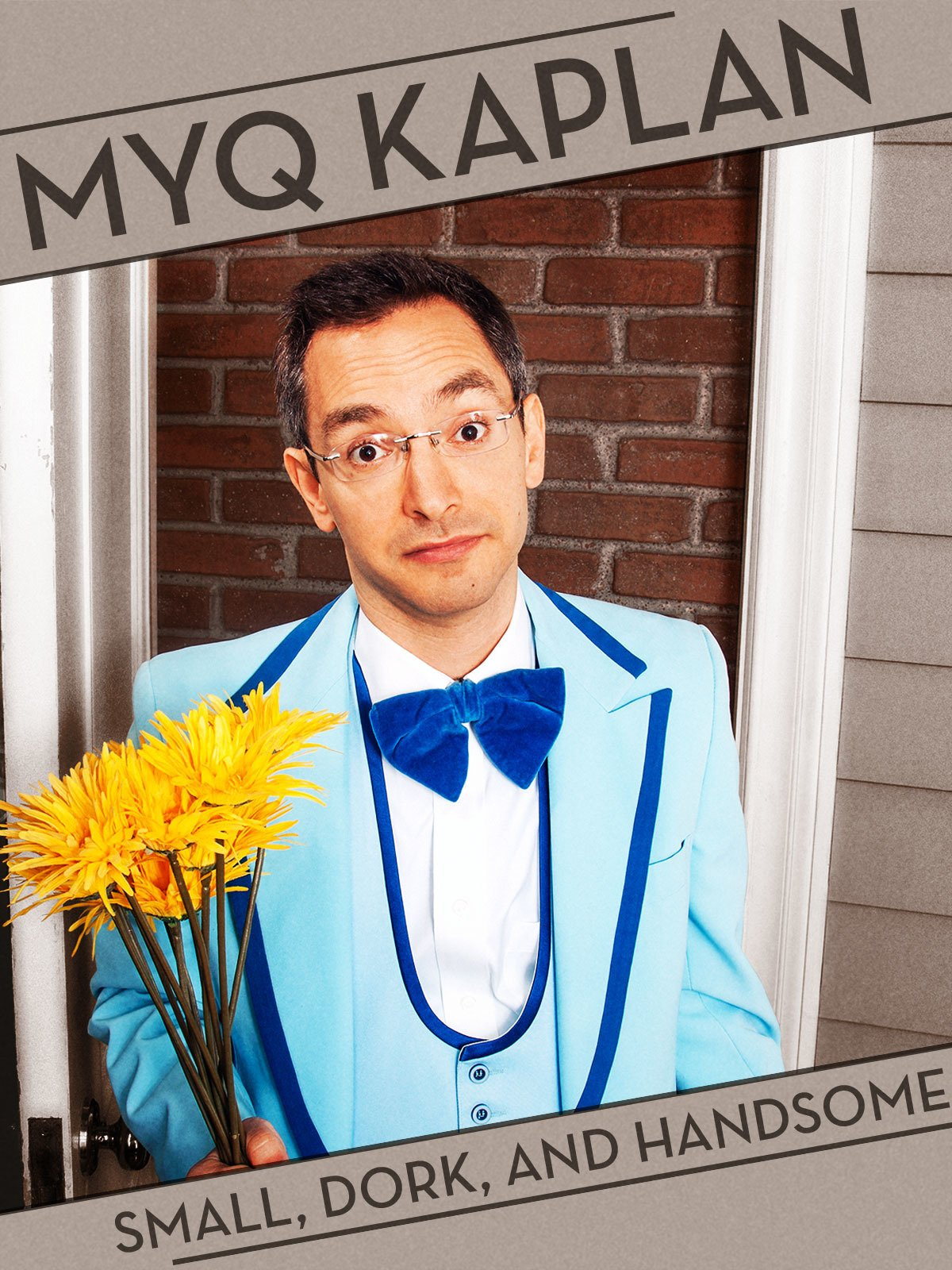 Myq Kaplan: Small, Dork, and Handsome