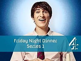 Friday Night Dinner Series 1
