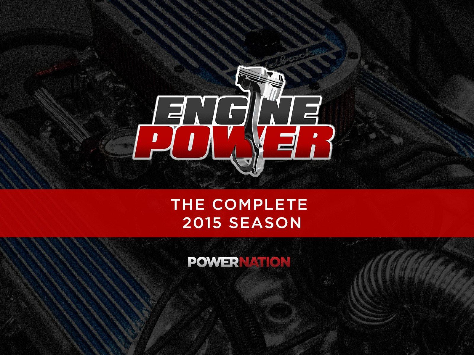 Engine Power - Season 2015