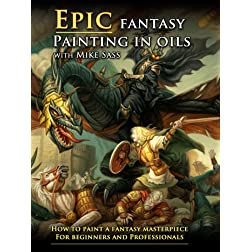 Sass, Mike - Epic Fantasy Painting In Oils