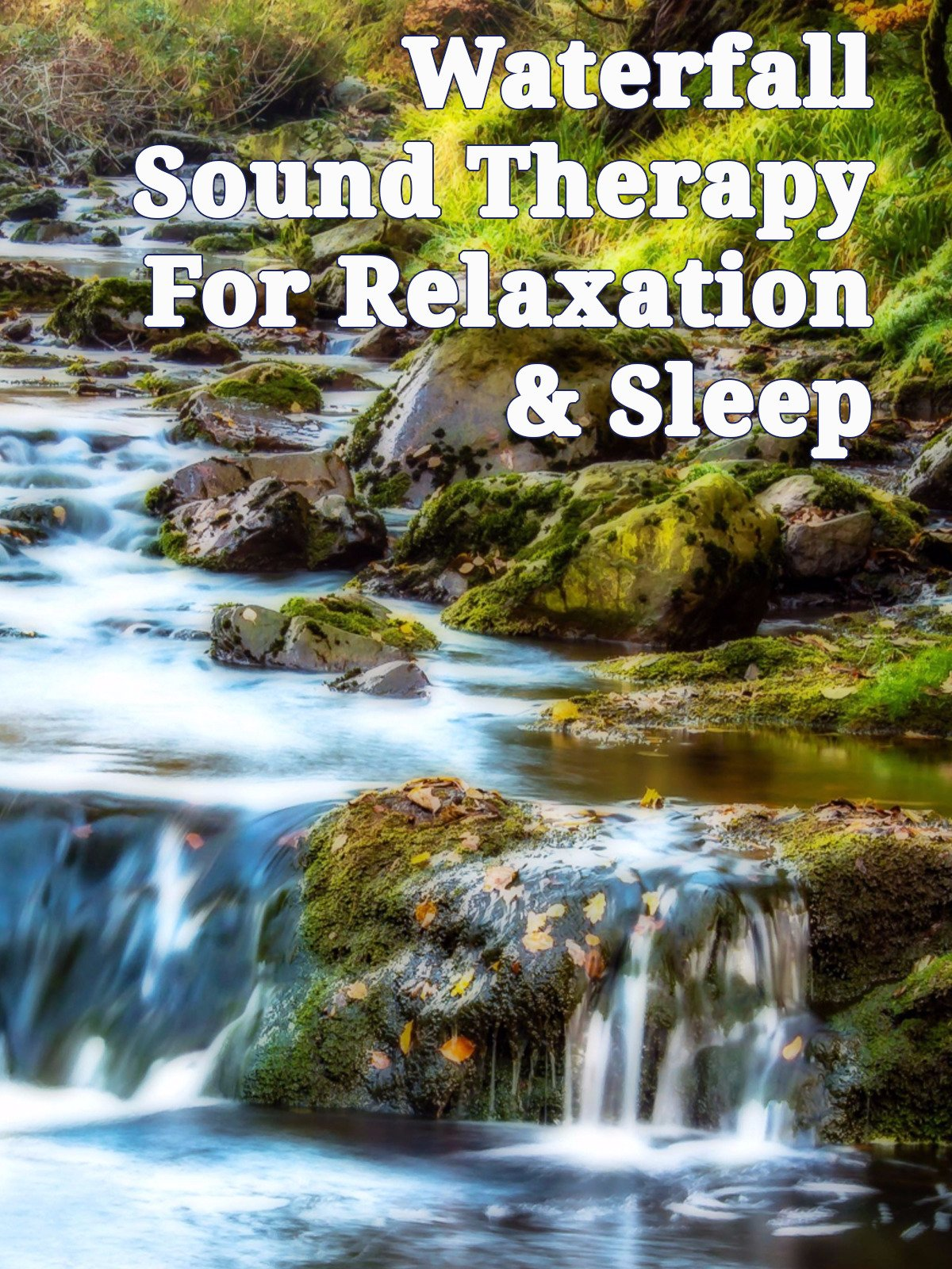 Waterfall Sound Therapy For Relaxation & Sleep