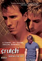 Crutch (Director's Cut)
