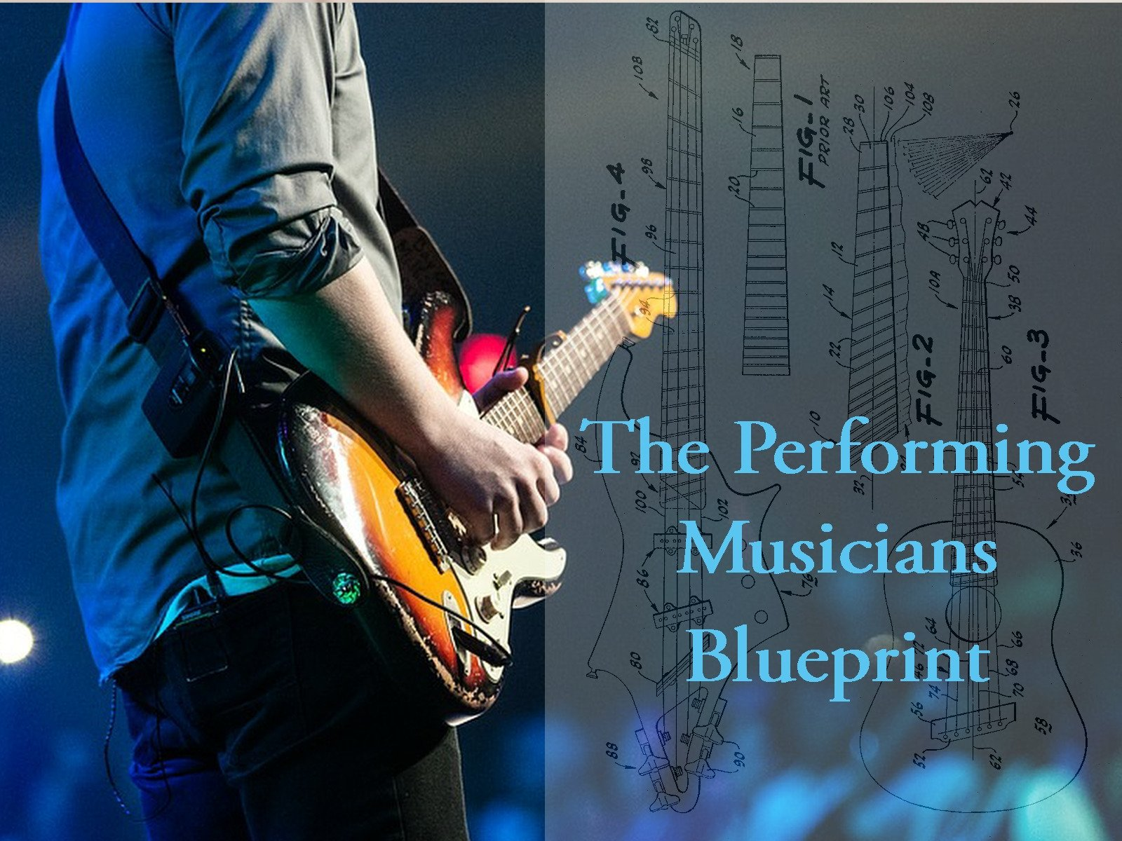The Performing Musicians Blueprint - Season 1