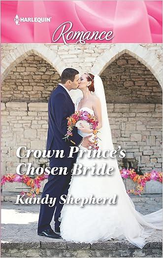 Crown Prince's Chosen Bride (Sydney Brides) written by Kandy Shepherd