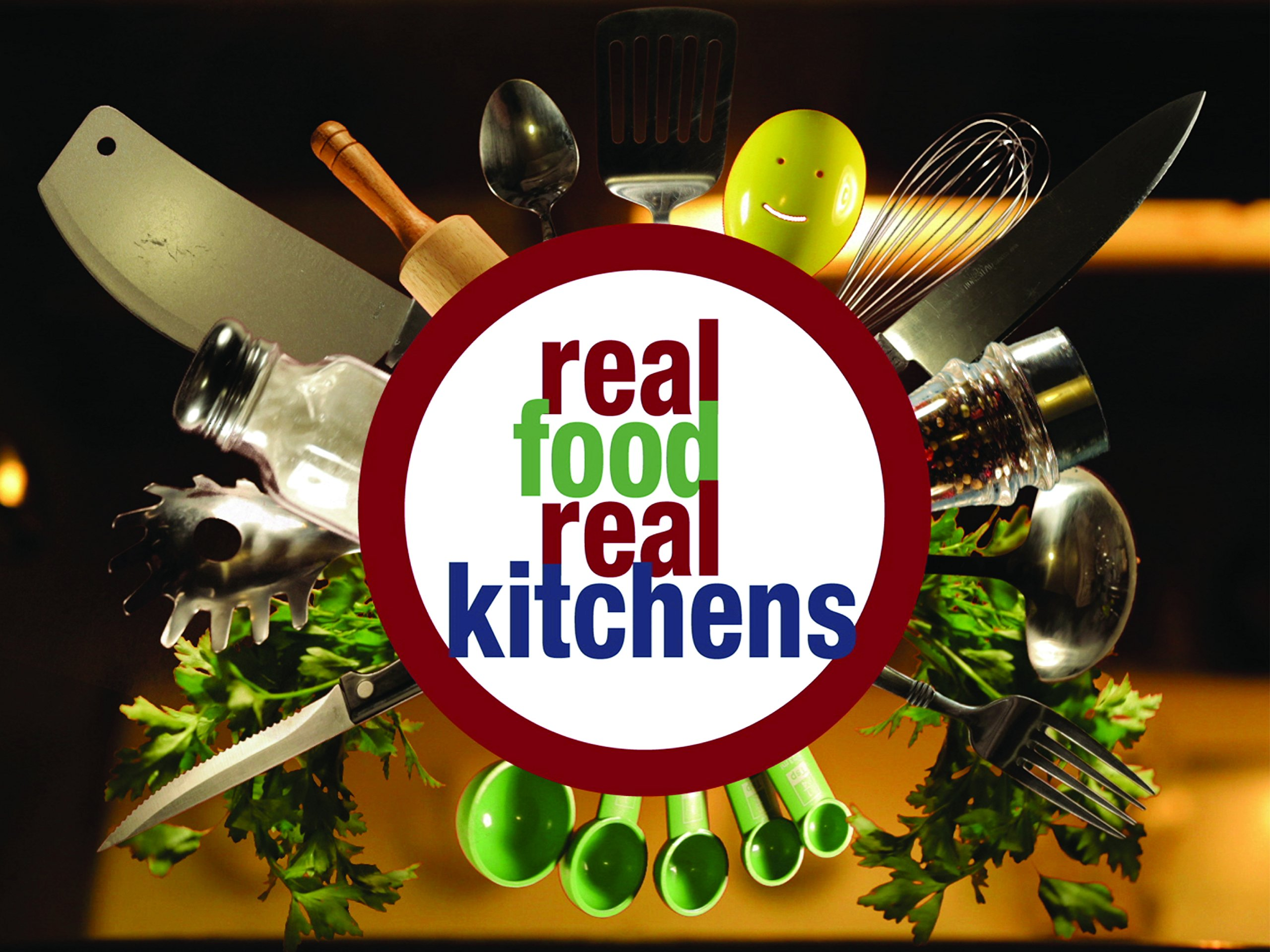 Real Food Real Kitchens - Season 2