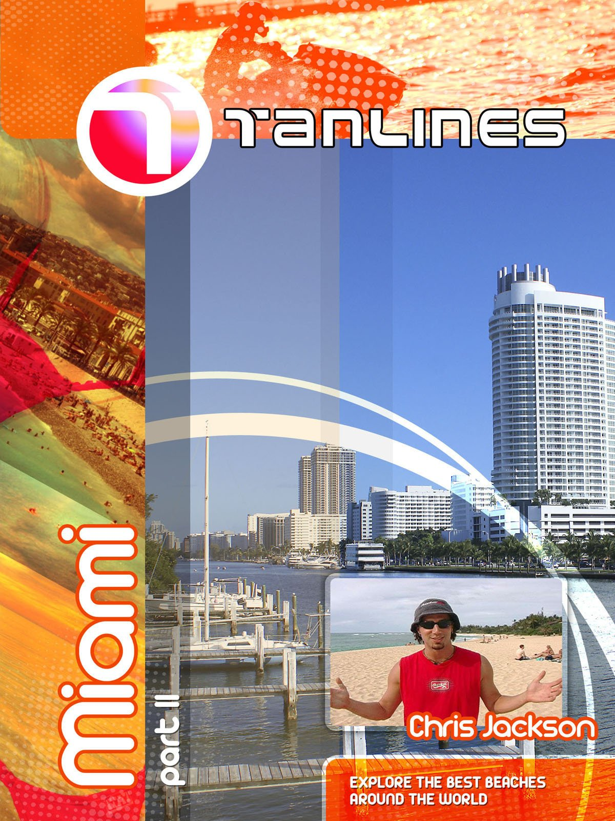 Tanlines - Miami Part II