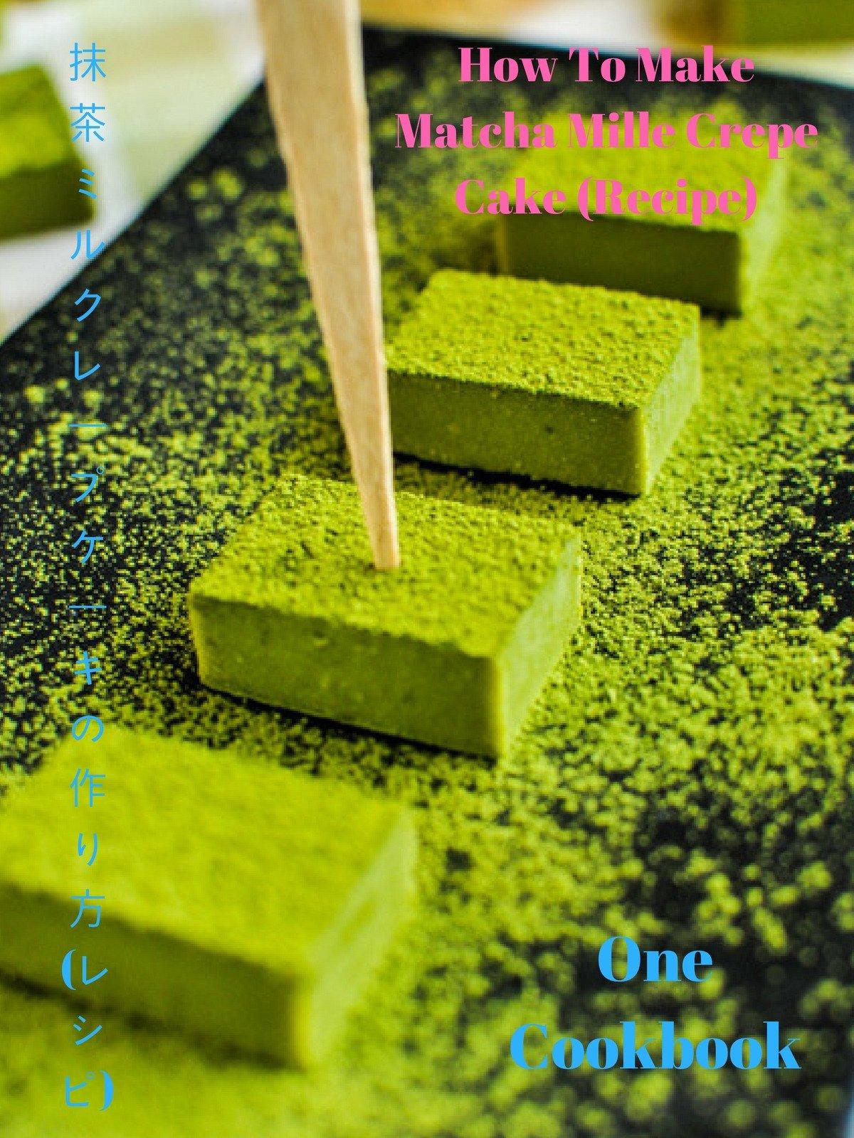 Clip: How To Make Matcha Mille Crepe Cake (Recipe) 抹茶ミルクレープケーキの作り方 (レシピ)