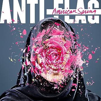 Anti-Flag � American Spring
