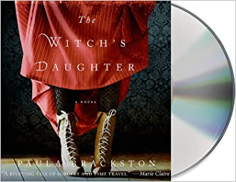The Witch's Daughter written by Paula Brackston