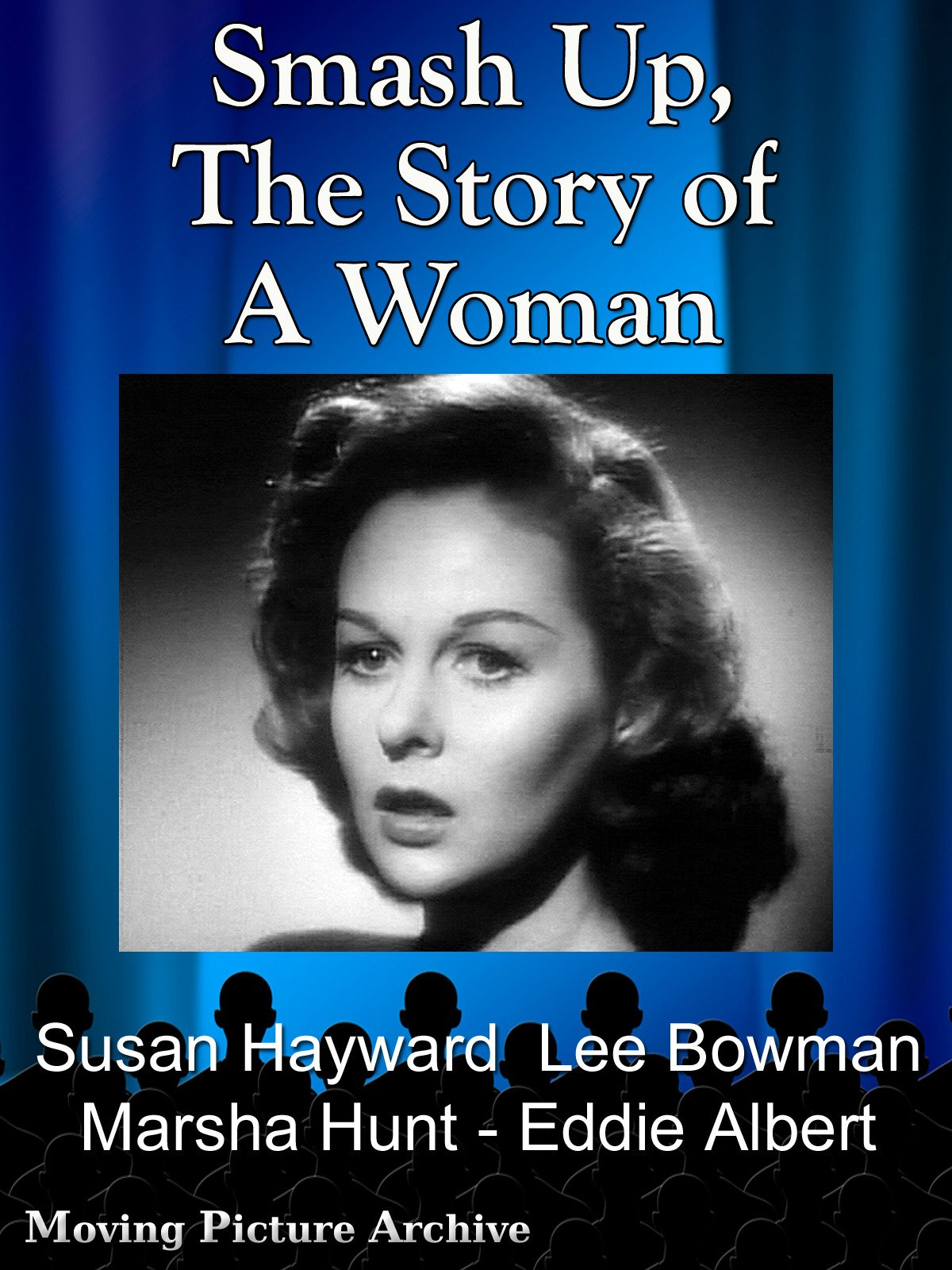 Smash Up, The Story of A Woman - 1947 on Amazon Prime Video UK