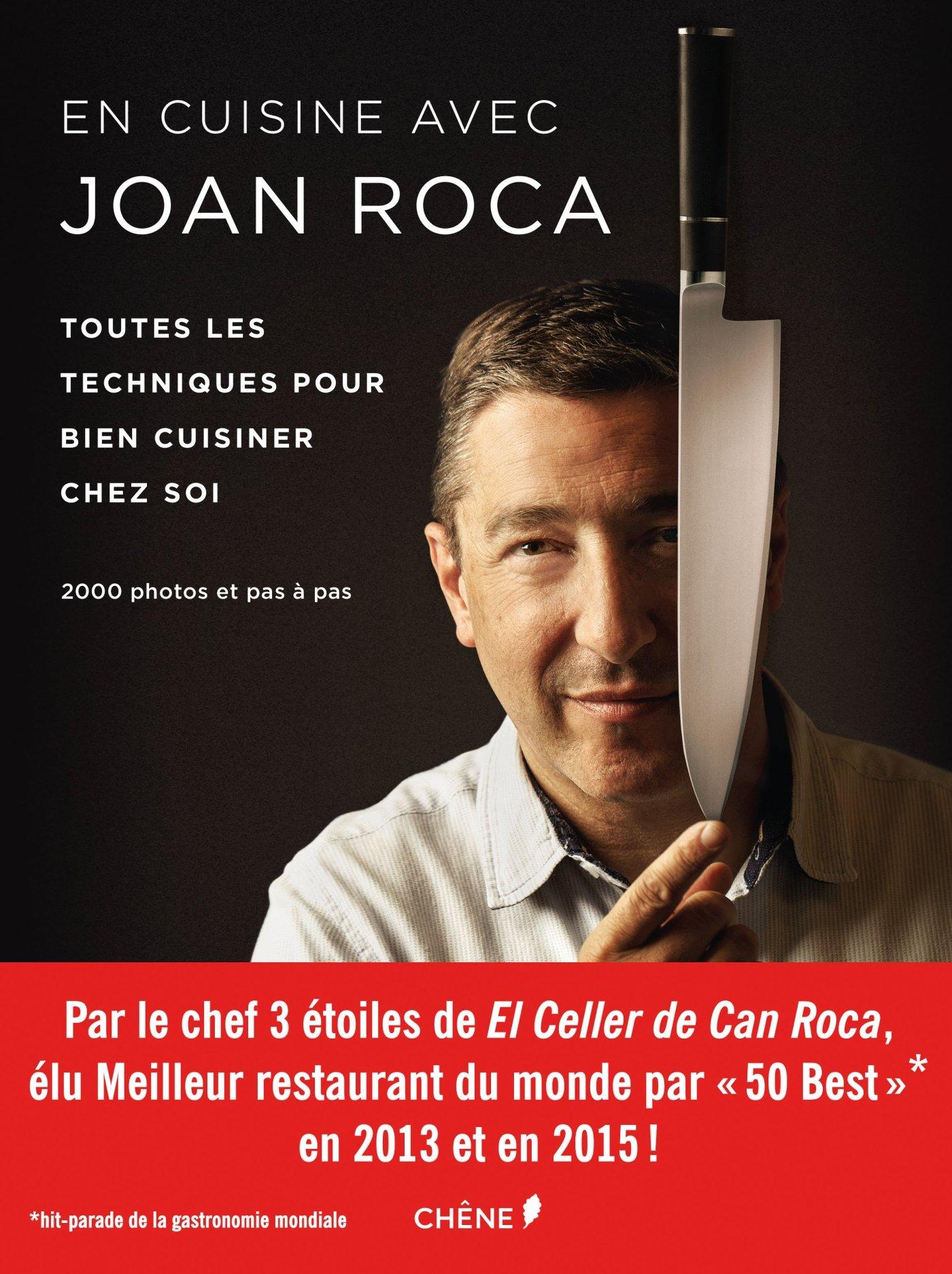En cuisine avec Joan Roca : toutes les techniques pour bien cuisiner chez soi