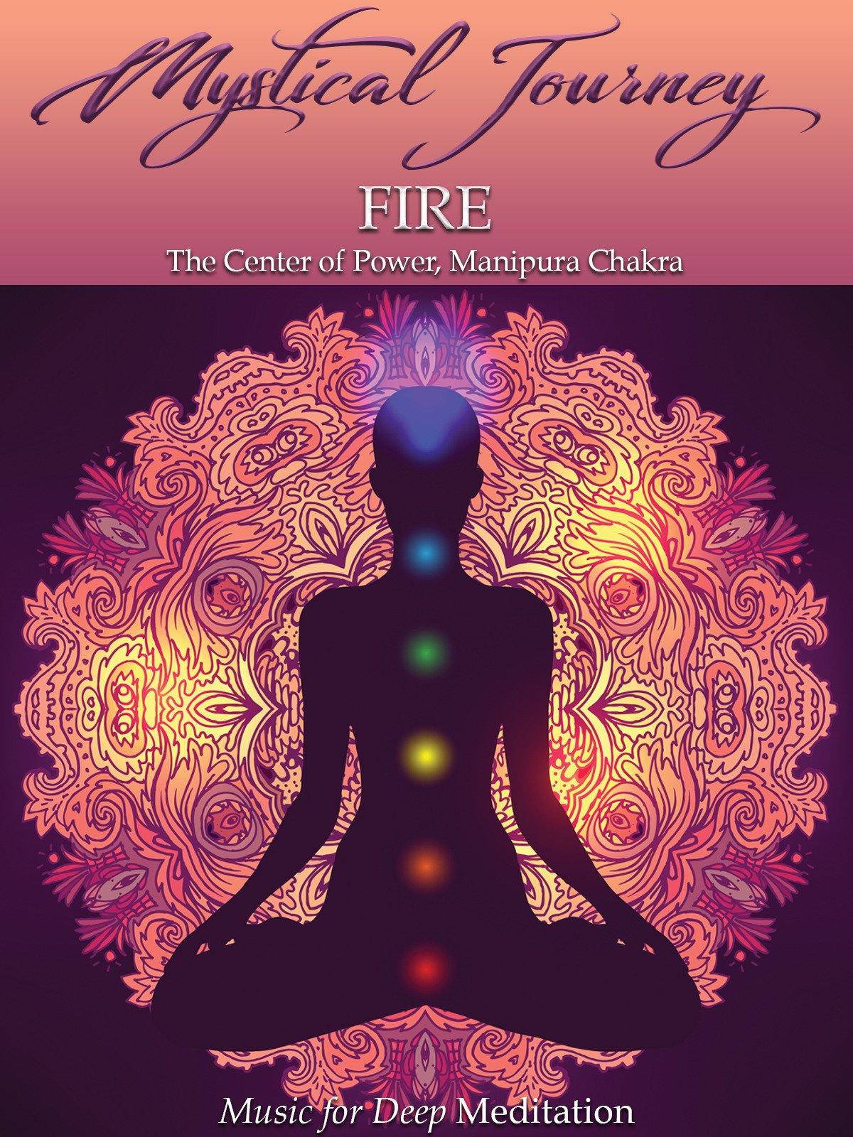 Mystical Journey: Fire