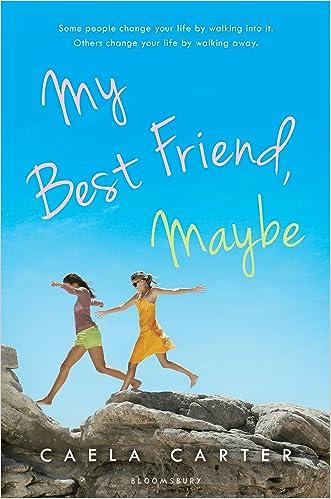 My Best Friend, Maybe written by Caela Carter