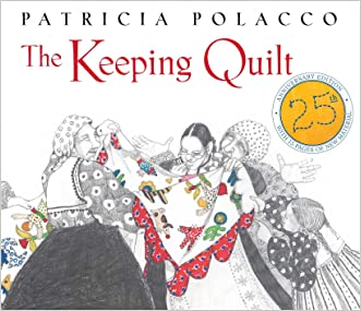 The Keeping Quilt: 25th Anniversary Edition
