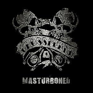 Crossplane - Masturboned (2015)