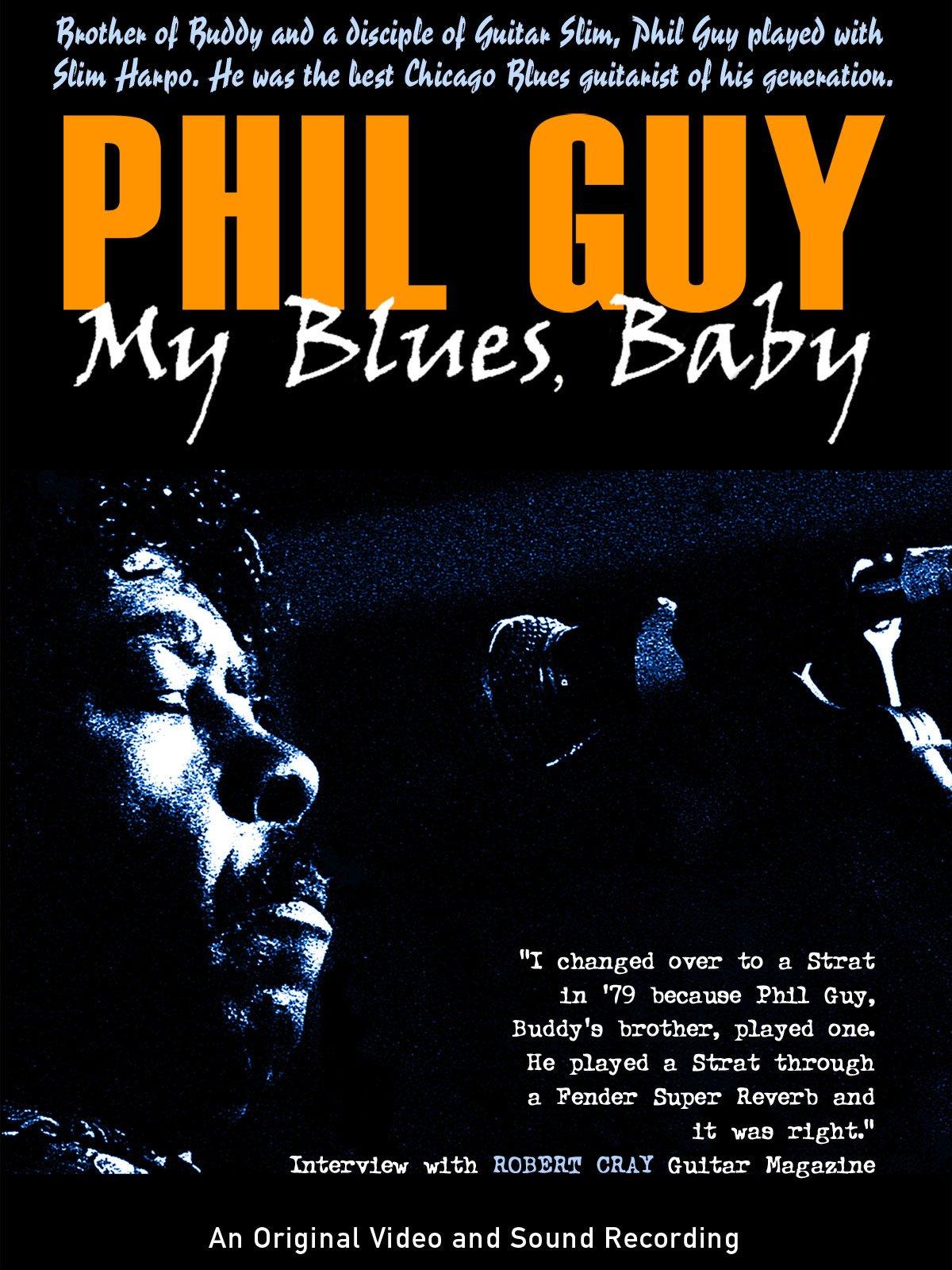 Phil Guy - My Blues Baby on Amazon Prime Instant Video UK