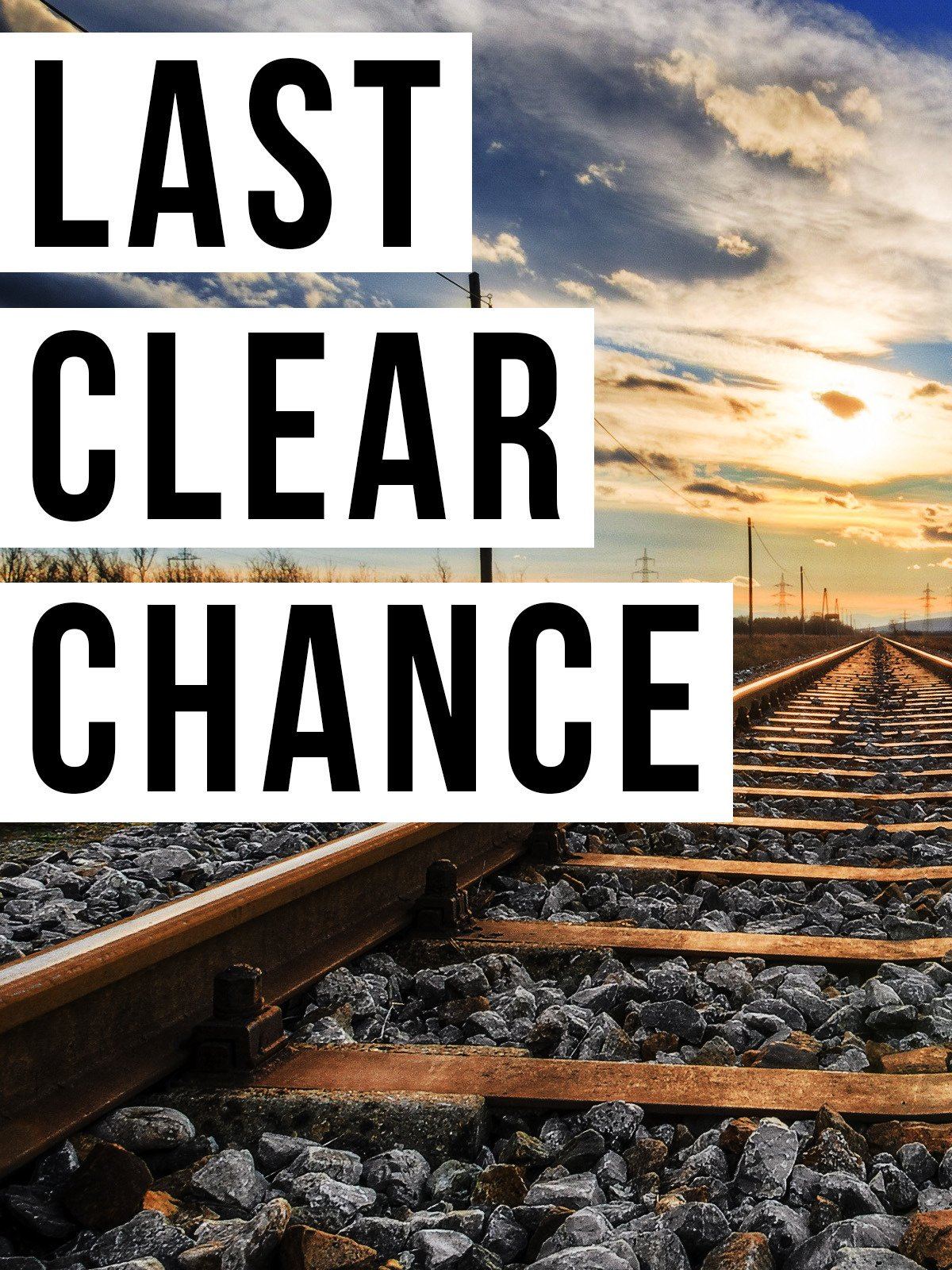 Last Clear Chance on Amazon Prime Video UK