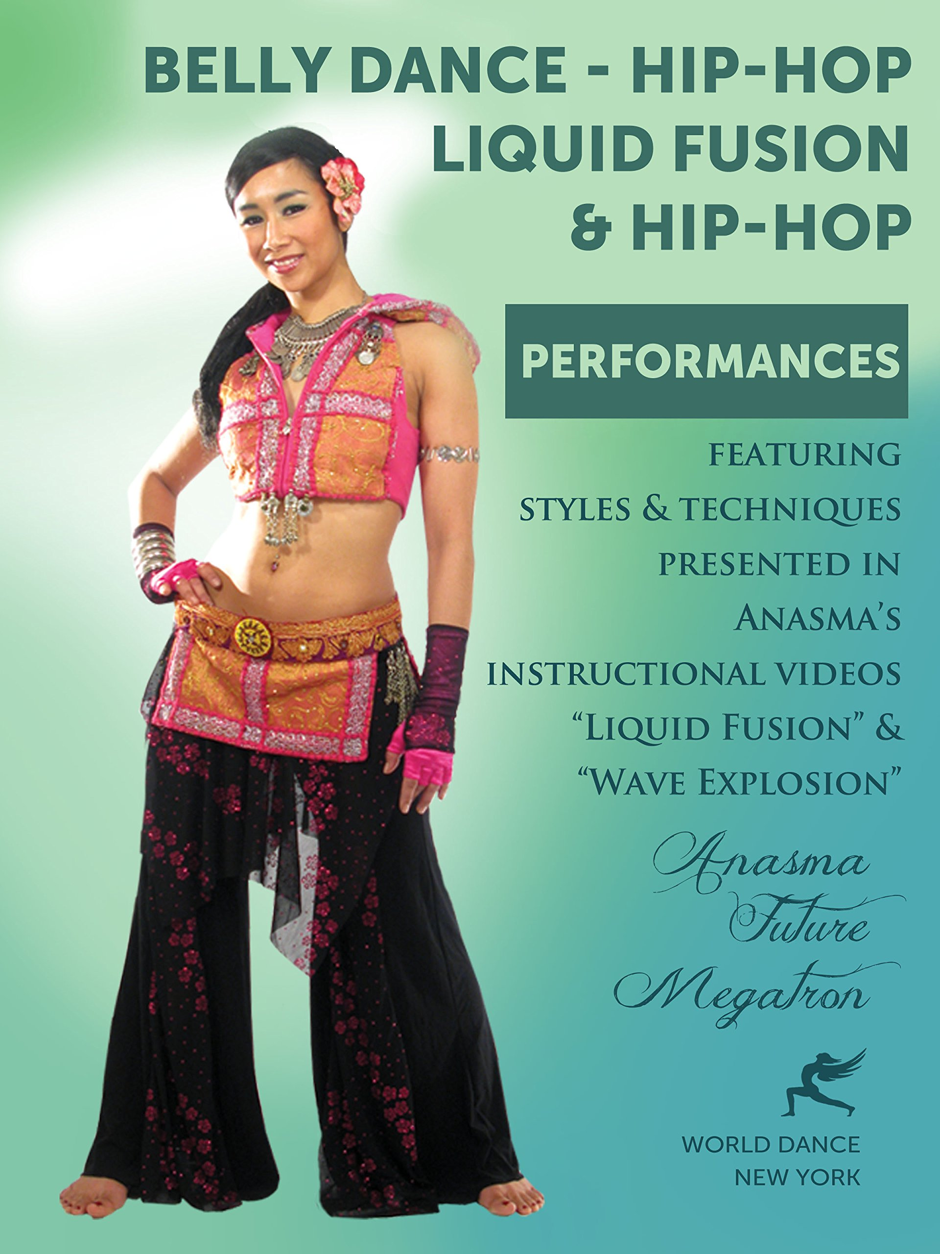 Belly Dance - Hip-Hop Liquid Fusion & Hip-Hop Performances