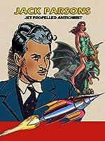 Jack Parsons: Jet Propelled Antichrist