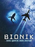 Bionik - Das Genie der Natur - Teil 1