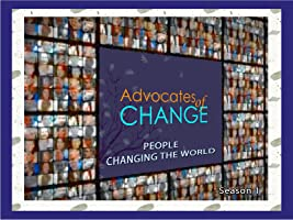 Advocates Of Change Season 1