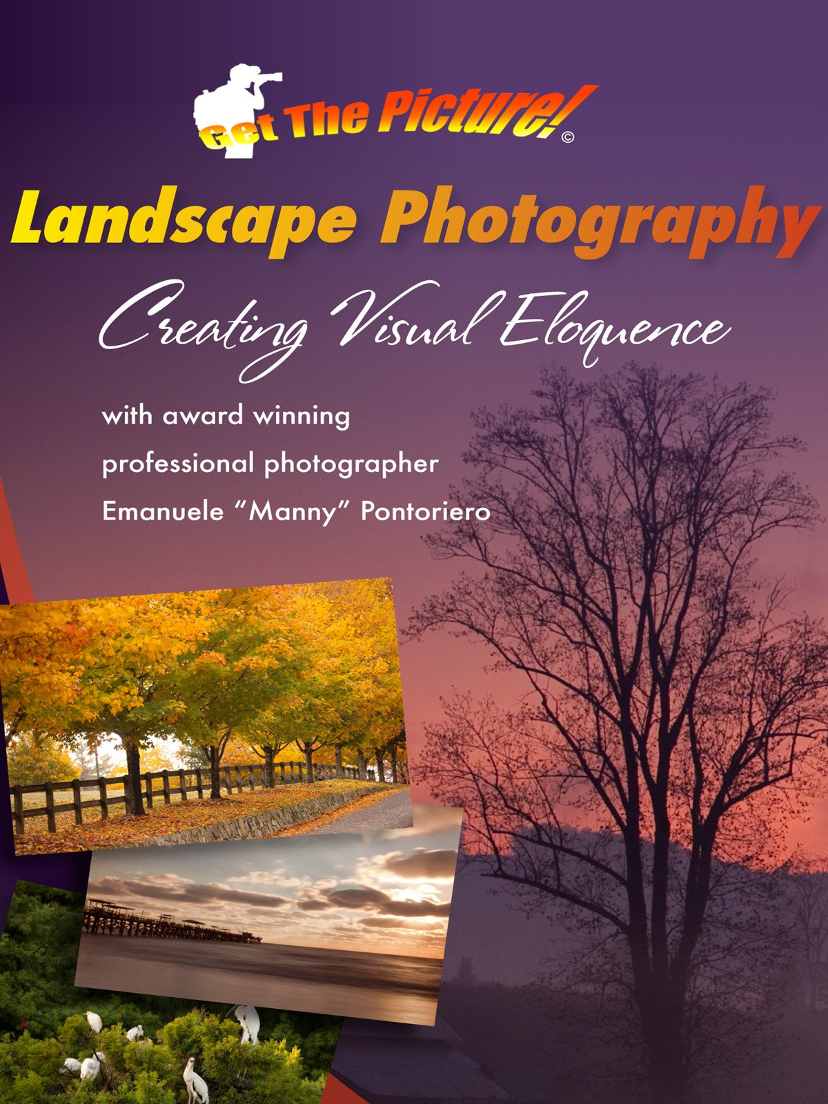 Landscape Photography: Creating Visual Eloquence on Amazon Prime Video UK