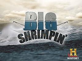Big Shrimpin' Season 1