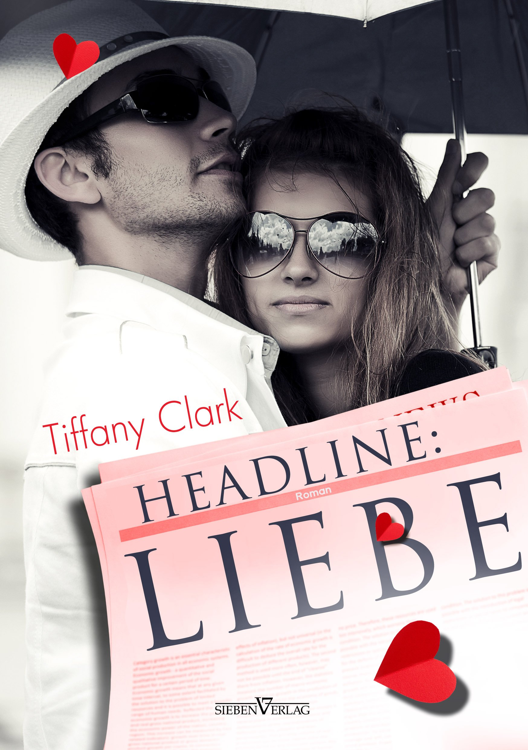 http://www.amazon.de/Headline-Liebe-Tiffany-Clark/dp/3864434025/ref=sr_1_1_bnp_1_per?s=books&ie=UTF8&qid=1409417610&sr=1-1&keywords=Tiffany+Clark