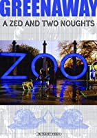 A Zed & Two Noughts (Z+00)