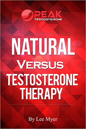 Natural Versus Testosterone Therapy written by Lee Myer